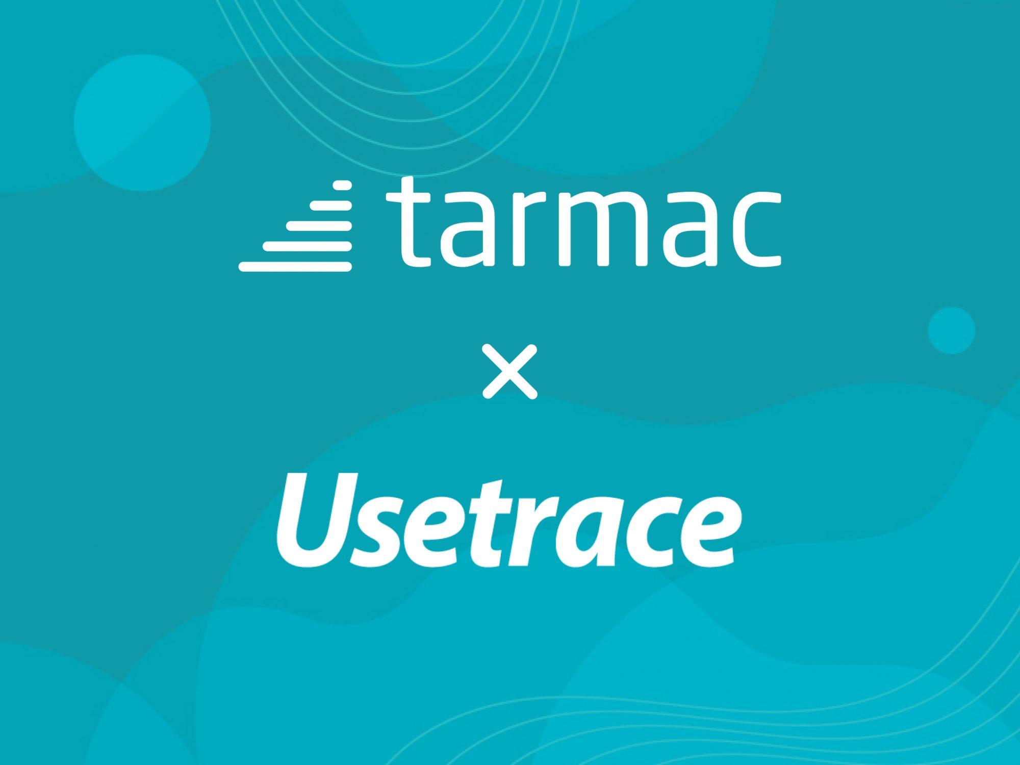 Tarmac and Usetrace company logos